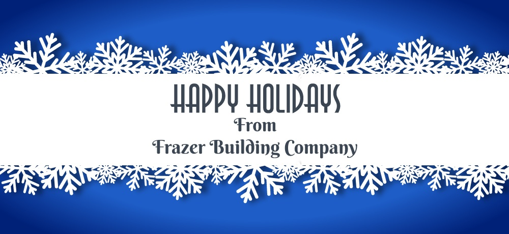 Frazer-Building-Company---Month-Holiday-2019-Blog---Blog-Banner.jpg