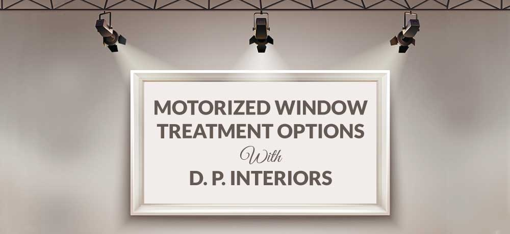 Motorized-Window-Treatment-Options-With-D.-P.-Interiors.jpg