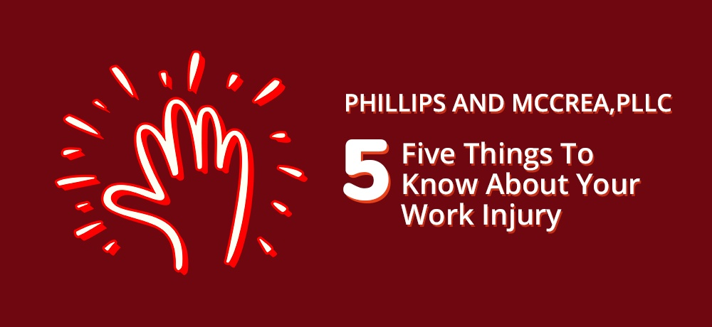 Five-Things-To-Know-About-Your-Work-Injury-Phillips and McCrea.jpg