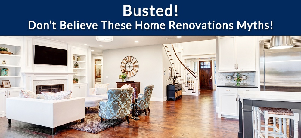 Busted!-Don't-Believe-These-Home-Renovations-Myths-DASH BUILDERS.jpg