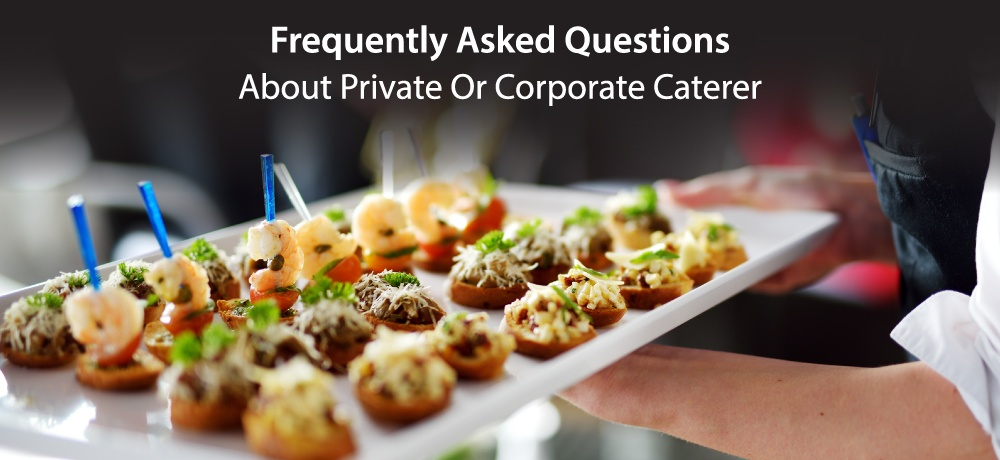 Frequently-Asked-Questions-About-Private-Or-Corporate-Caterers-for-urban-fare-catering.jpg