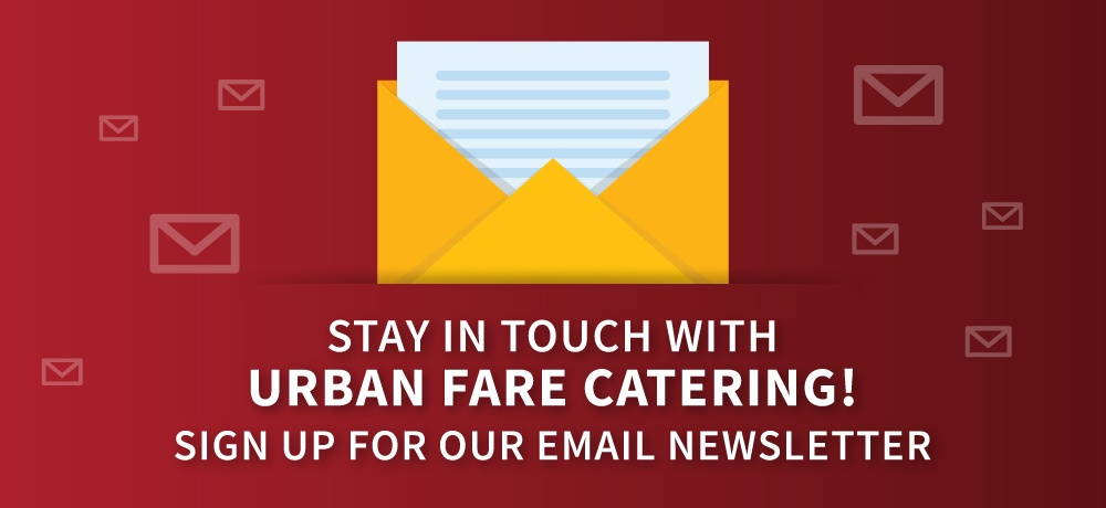Stay-In-Touch-With-Urban-Fare-Catering!-for-urban-fare-catering.jpg