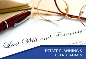 Estate Planning & Estate Admin Law