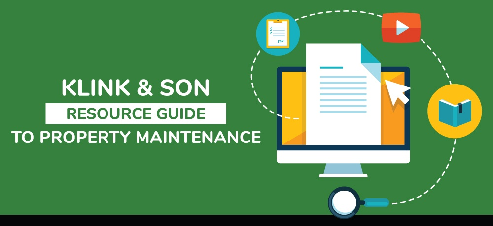 A-Resource-Guide-To-Property-Maintenance- Klink and Son.jpg