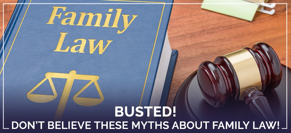 Busted!-Don't-Believe-These-Myths-About-Family-Law!.jpg