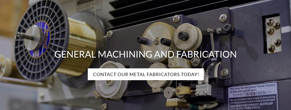 General Machining and Fabricating