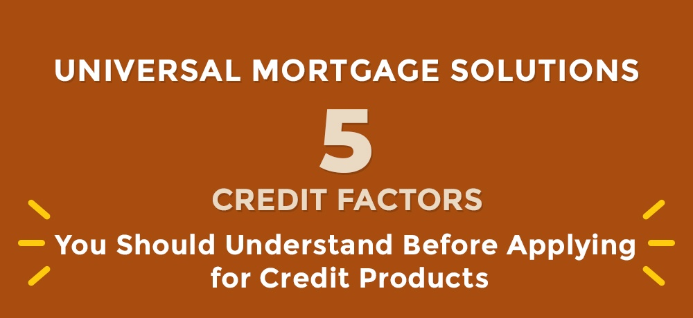 Five-Credit-Factors-You-Should-Understand-Before-Applying-for-Credit-Products.jpg