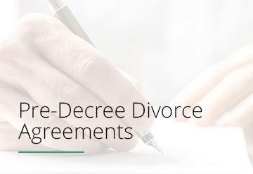 Pre-Decree Divorce Agreements