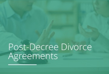 Post-Decree Divorce  Agreements