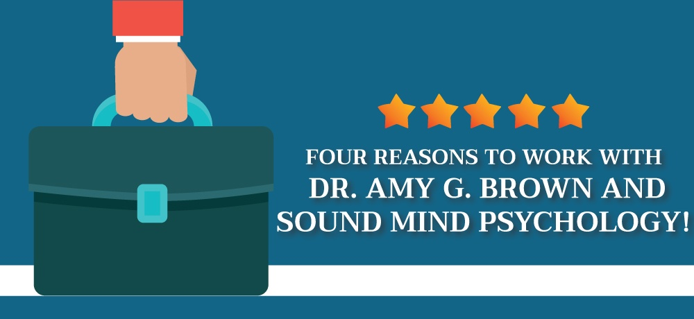 Why-You-Should-Choose-Dr.-Amy-G.-Brown-and-Sound-Mind-Psychology!.jpg