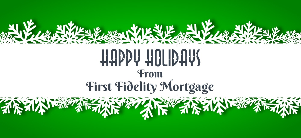 Season's-Greetings-from-First-Fidelity-Mortgage.jpg