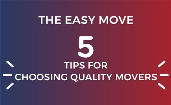 Five Tips For Choosing Quality Movers - The Easy Move.jpg