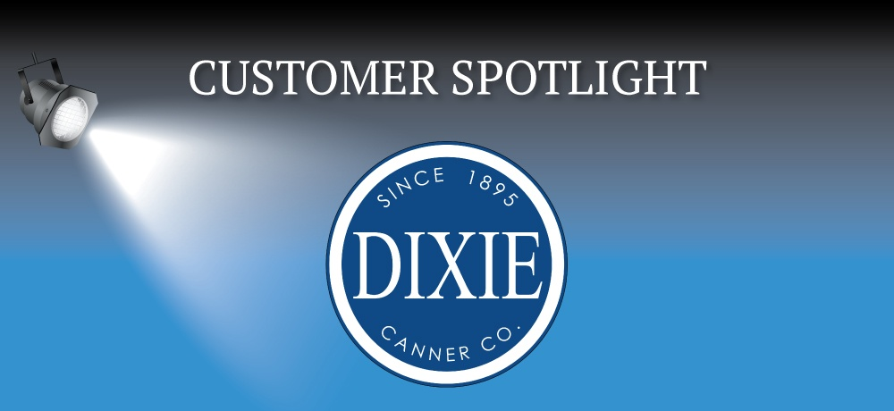 customer-spotlight-dixie-canner.jpg