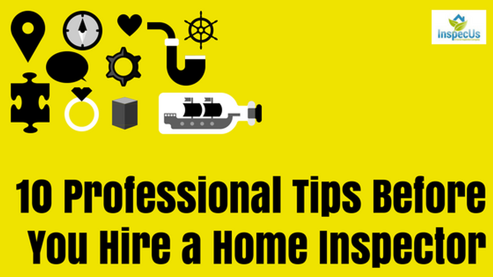 10 Professional Tips before you hire Home Inspector.png