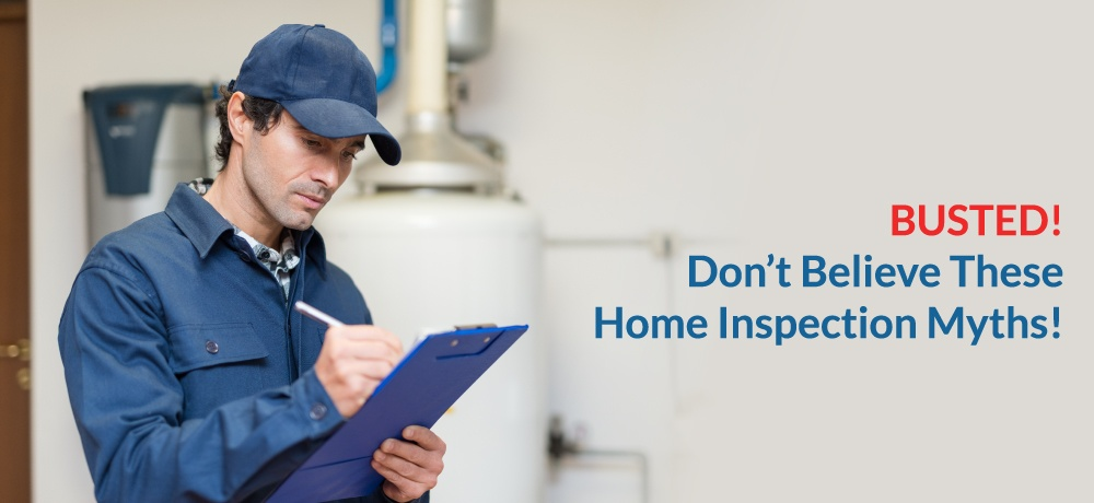 Busted!-Don't-Believe-These-Home-Inspection-Myths!-for-Lizotte-Inspection-Services.jpg