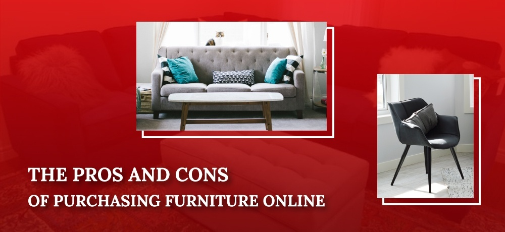The Pros and Cons of Purchasing Furniture Online.jpg