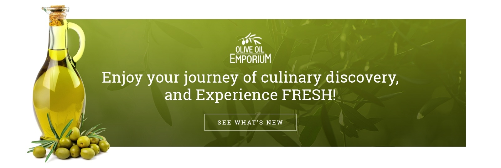 Enjoy your journey of culinary discovery, and experience fresh!