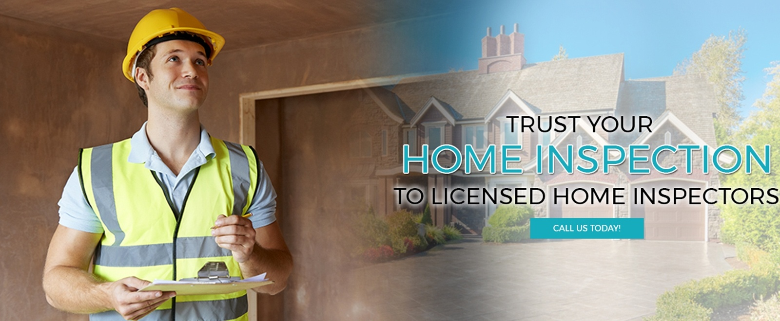 Trust Your Home Inspection To Licensed Home Inspectors