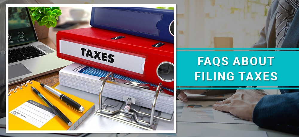 FAQs-About-Filing-Taxes-Tuttle & Tuttle.jpg