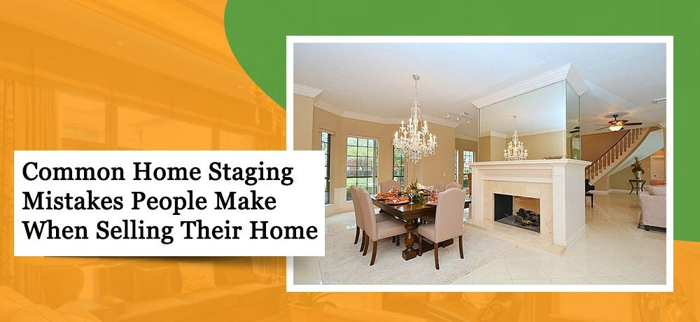 Common-Home-Staging-Mistakes-People-Make-When-Selling-Their-Home-Simple Elegance.jpg