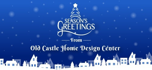 Season's Greetings From Old Castle Home Design Center.jpg