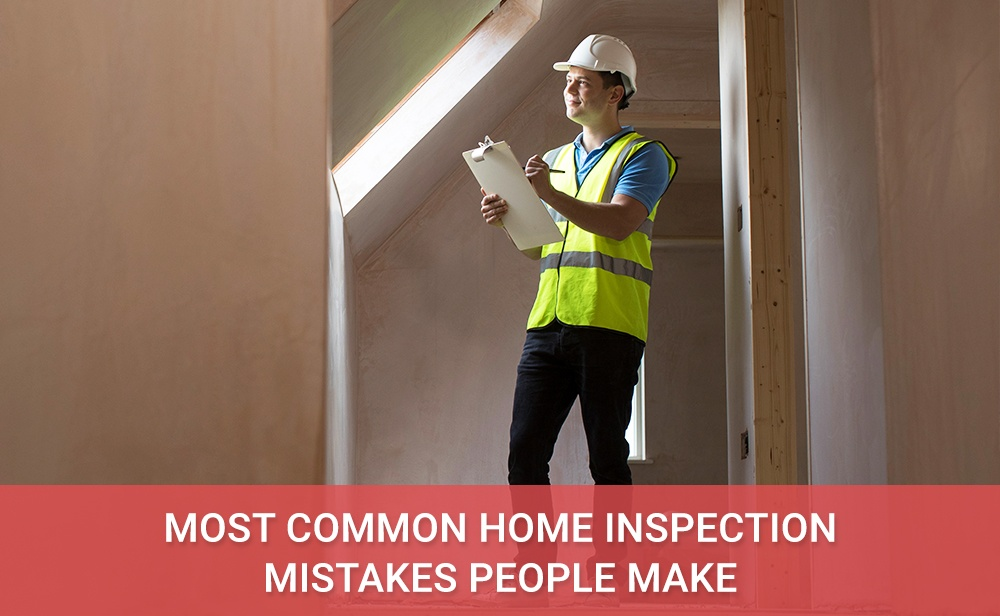 Most-Common-Home-Inspection-Mistakes-People-Make-Pinnacle Home Inspections Inc..jpg