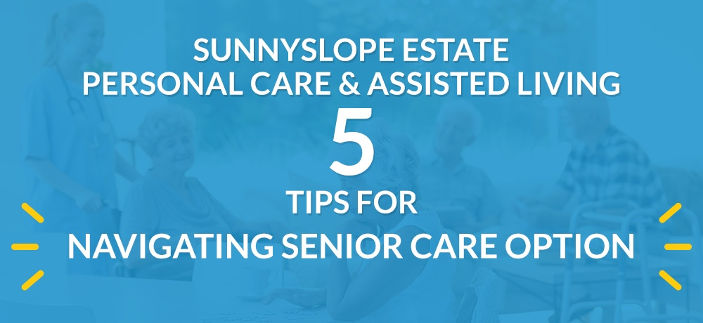 Sunnyslope Estate Personal Care & Assisted Living - Month 16 - Blog Banner.jpg