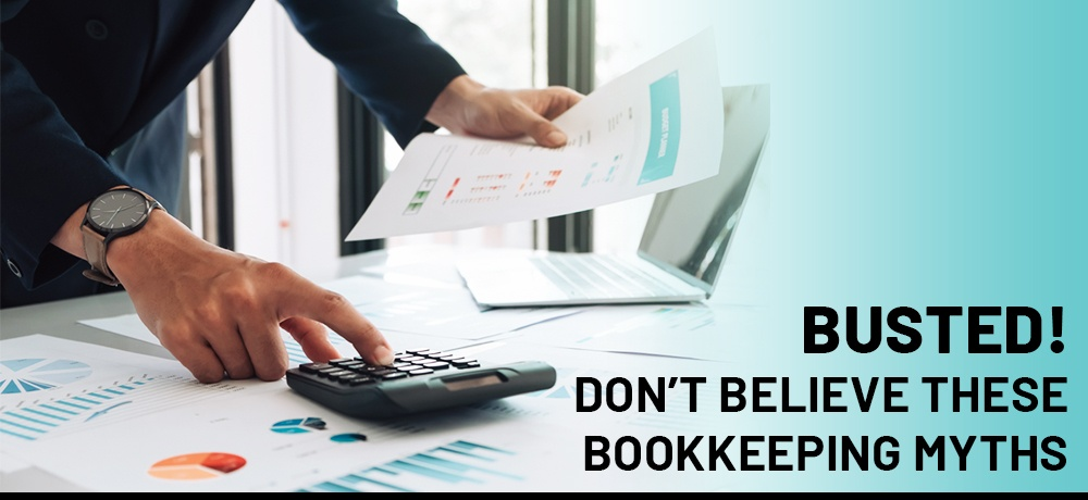 Busted!-Don't-Believe-These-Bookkeeping-Myths-Infinite Accounting.jpg