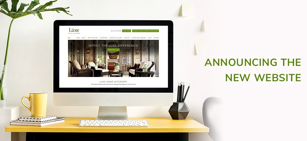 Announcing the New Website - Luxe Home Interiors.jpg