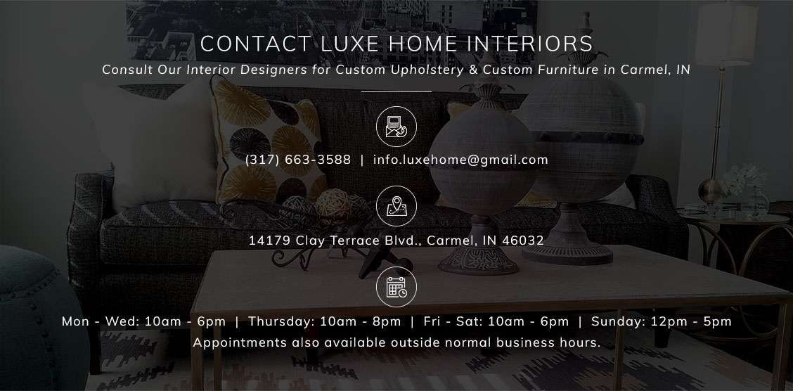Consult Our Interior Designers for Custom Upholstery & Custom Furniture in Carmel, IN