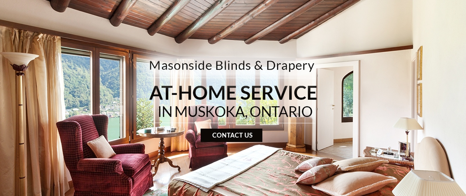Window Treatment Experts in Muskoka