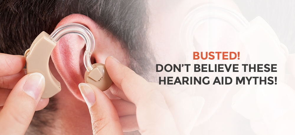 Busted! Don't Believe These Hearing Aid Myths- Innovative Hearing Technology.jpg