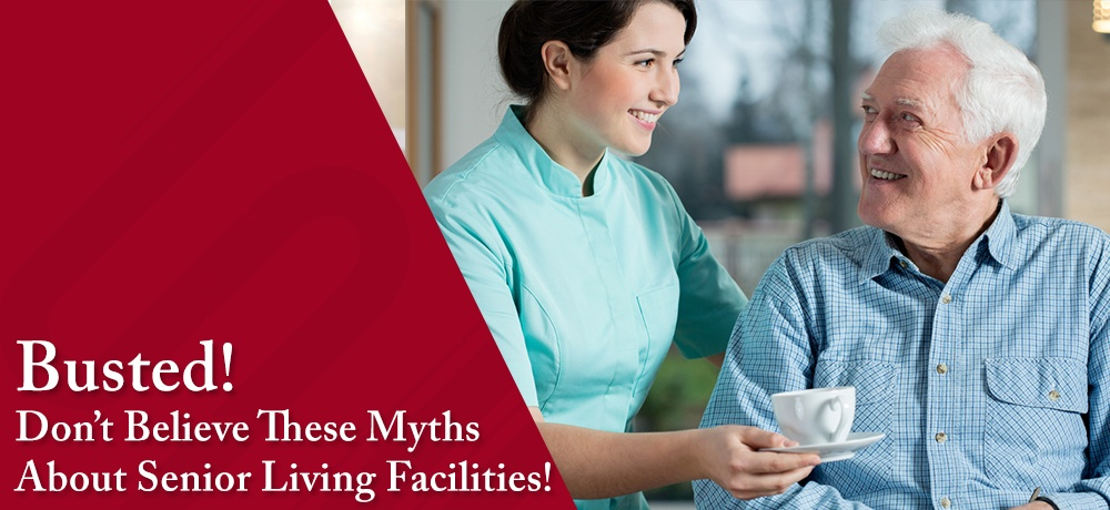 Busted!-Don't-Believe-These-Myths-About-Senior-Living-Facilities-Buckingham South.jpg