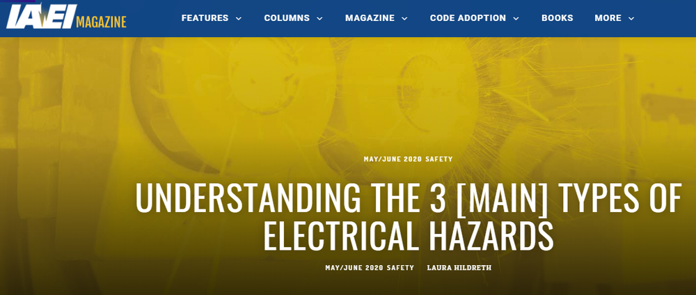 Understanding_the_3_Main_Types_of_Electrical_Hazards_IAEI_Magazine.png