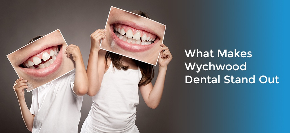 What-Makes-Wychwood-Dental-Stand-Out-updated.jpg