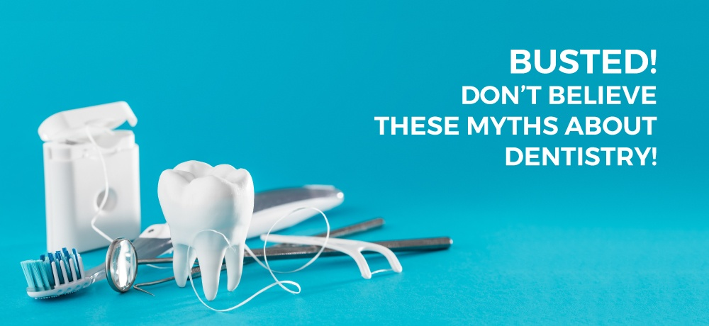 Busted!-Don't-Believe-These-Myths-About-Dentistry!-for-Wychwood-Dental-ClickGuru (1)