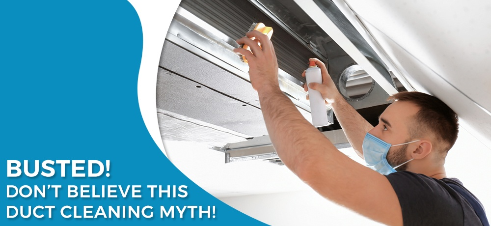 Busted!-Don't-Believe-This-Duct-Cleaning-Myth-Indoor Clean Air Services.jpg