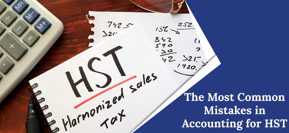 The-Most-Common-Mistakes-in-Accounting-for-HST-Morley Accounting.jpg