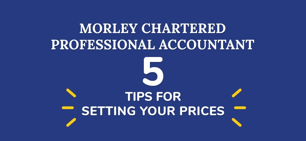 Five Tips For Setting Your Prices.
