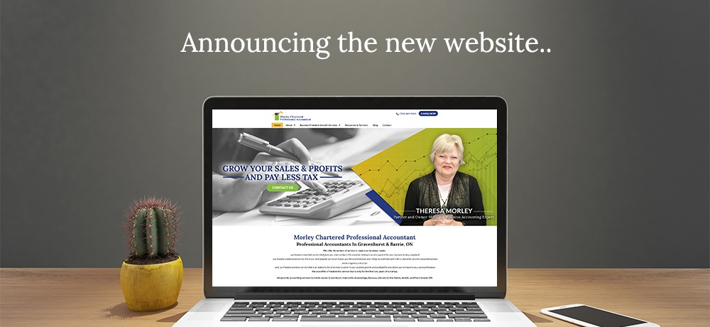 Announcing The New Website - Morley Chartered Professional Accountant.