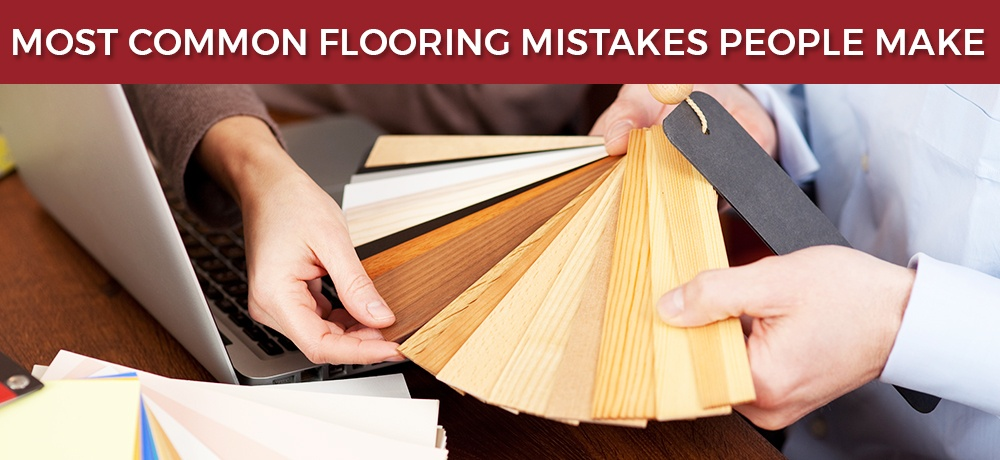 Most-Common-Flooring-Mistakes-People-Make-Sine's Flooring.jpg
