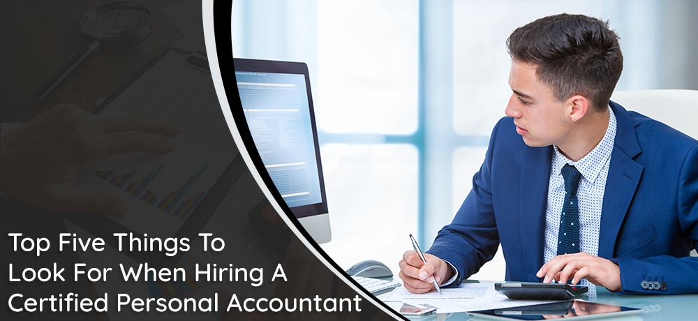 Top-Five-Things-To-Look-For-When-Hiring-A-Certified-Personal-Accountant- Terry Barker.jpg