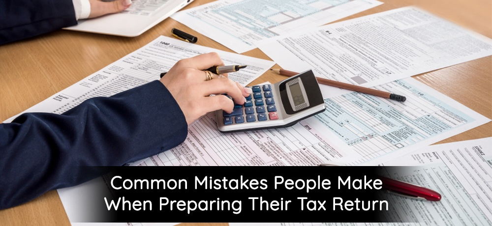 Common-Mistakes-People-Make-When-Preparing-Their-Tax-Return-Terry Barker.jpg