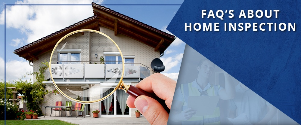 Frequently-Asked-Questions-About-Home-Inspection.jpg