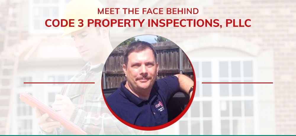 Meet-The-Face-Behind-CODE-3-Property-Inspections,-PLLC.jpg