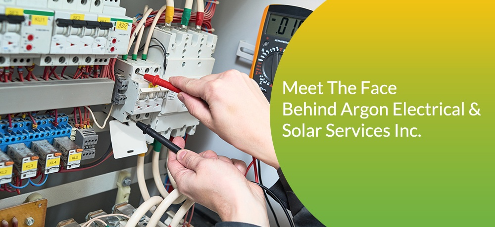 Meet-The-Face-Behind-Argon-Electrical-&-Solar-Services-Inc..jpg