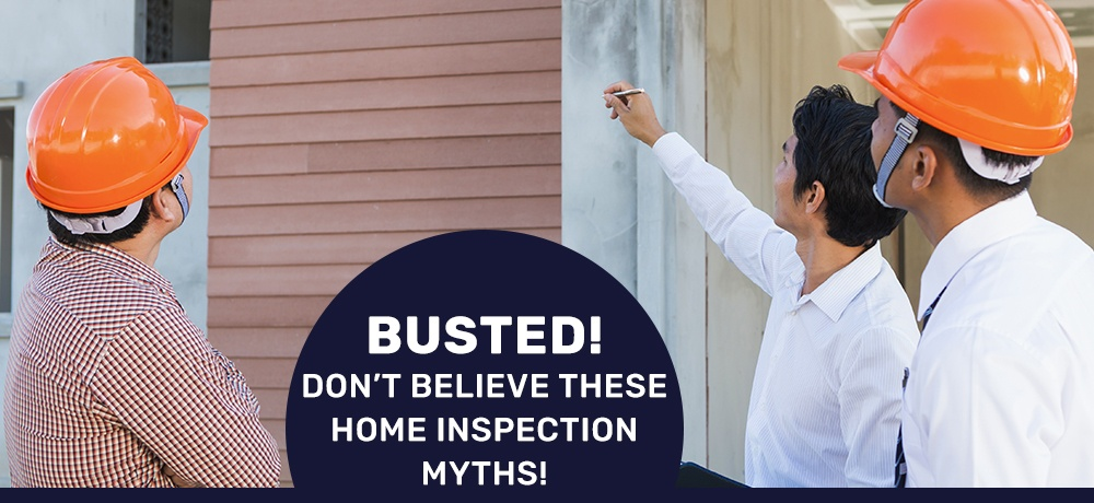 Busted!-Don't-Believe-These-Home-Inspection-Myths-On The Level Home Inspections.jpg