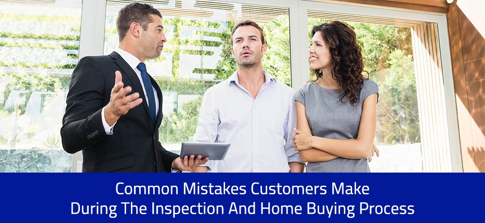 Common-Mistakes-Customers-Make-During-The-Inspection-And-Home-Buying-Process-B & J Real Estate Inspection.jpg