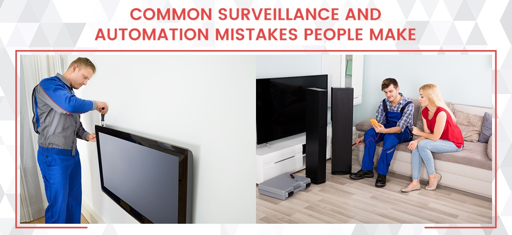 Common-Surveillance-And-Automation-Mistakes-People-Make-HT-Install.jpg