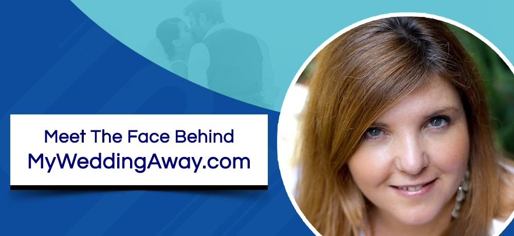 Meet The Face Behind MyWeddingAway.com.jpg